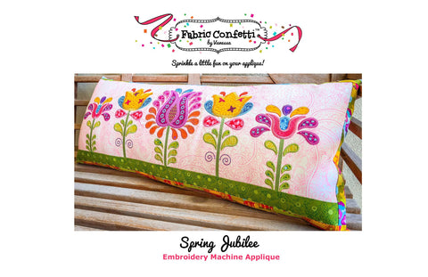 Spring Jubilee for Machine Embroidery