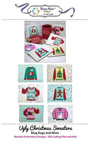 Ugly Christmas Sweaters Mug Rugs and Minis for Machine Embroidery