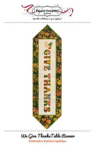 We Give Thanks Table Runner for Machine Embroidery