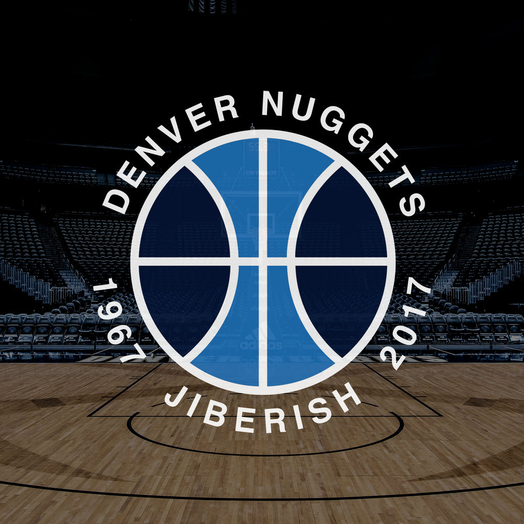 Denver Nuggets x Jiberish - February 28th