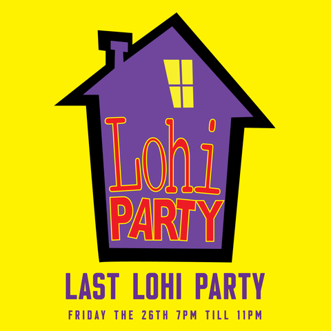 The Last LoHi Party