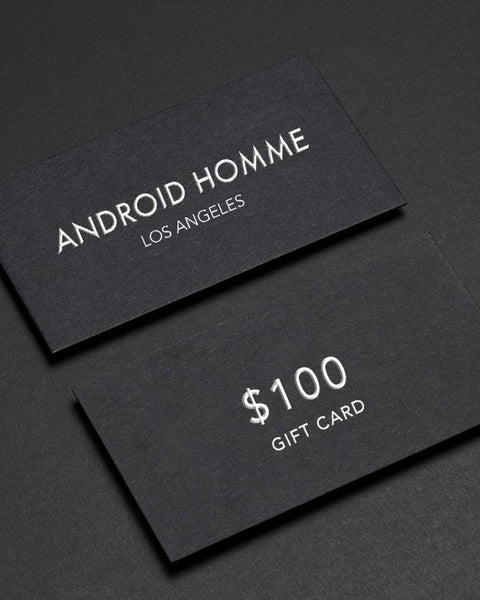 $100 Gift Card - ANDROID HOMME LOS ANGELES