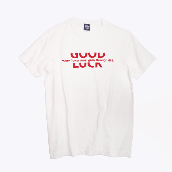 "Good Luck ""Every flower must go through dirt"" T-shirt-RED"