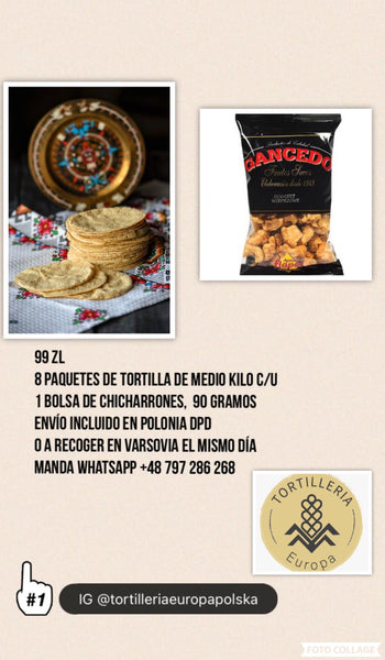 Tortilla na Maxa, 8 packages of tortilla corn Original (15 cm) 0,5 Kg and Chicharrones snacks,   free delivery in Poland
