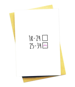 18-24 BIRTHDAY GREETING CARD