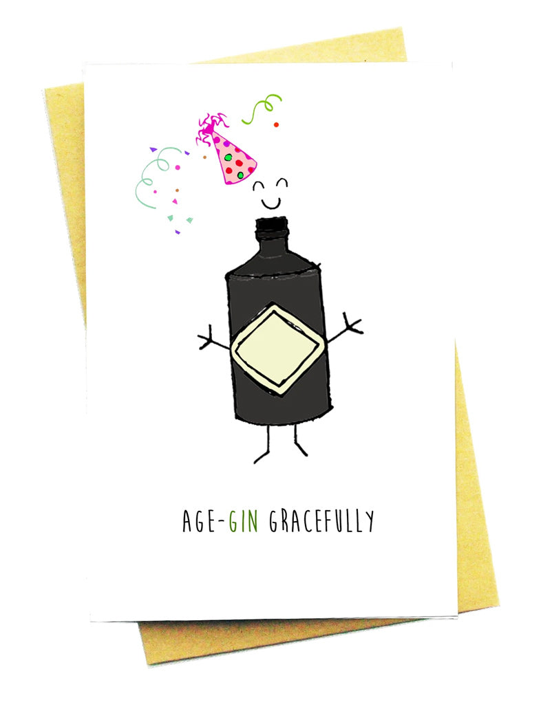 AGE-GIN GRACEFULLY GREETING CARD