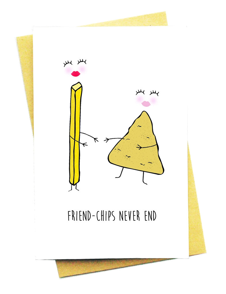 FRIEND-CHIPS GREETING CARD
