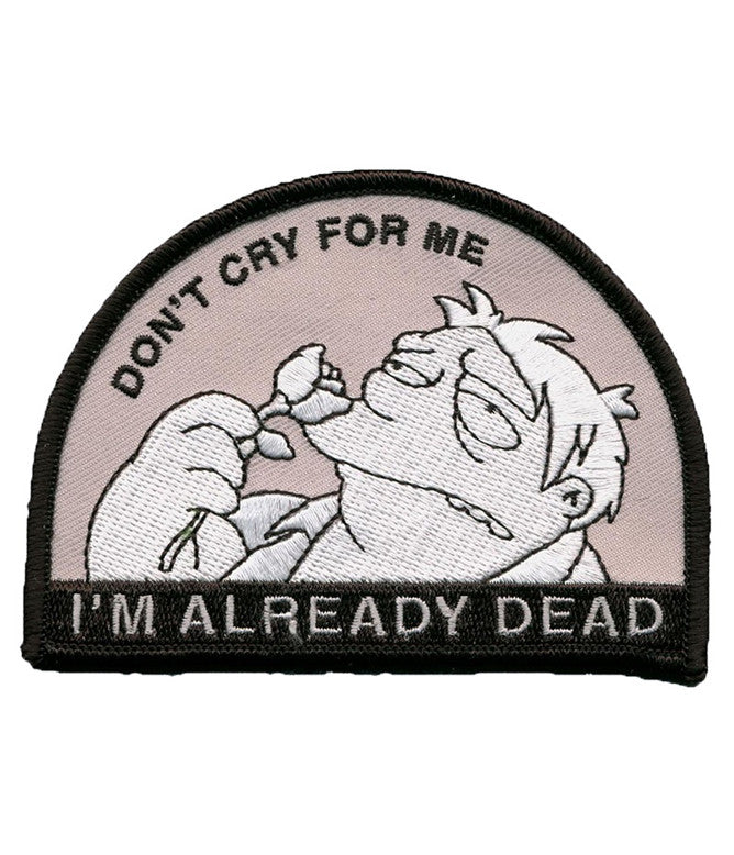 DON'T CRY FOR ME PATCH