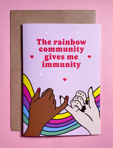 THE RAINBOW COMMUNITY GIVES ME IMMUNITY CARD