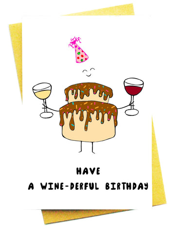 HAVE A WINE-DERFUL GREETING CARD