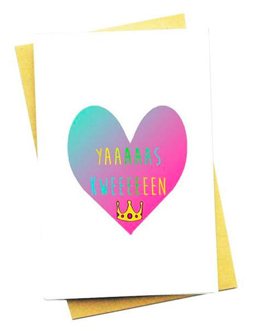 YAS KWEEN GREETING CARD