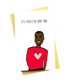YEEZY TO LOVE YOU GREETING CARD