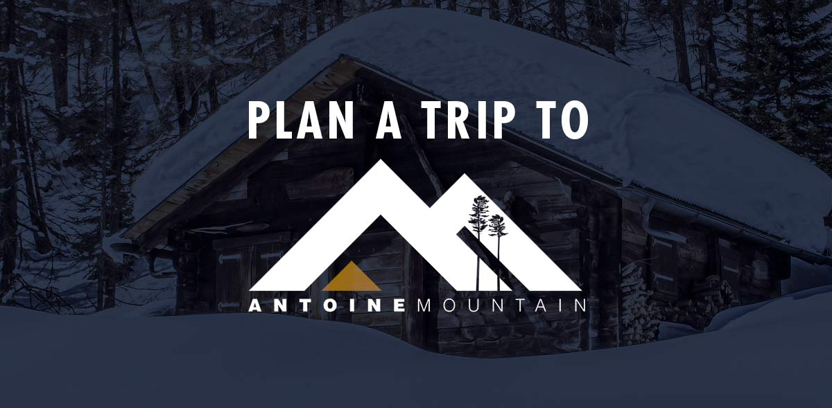 Plan a Trip to Antoine Mountain - Accommodations