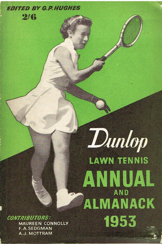 Dunlop Lawn Tennis Annual and Almanack 1953