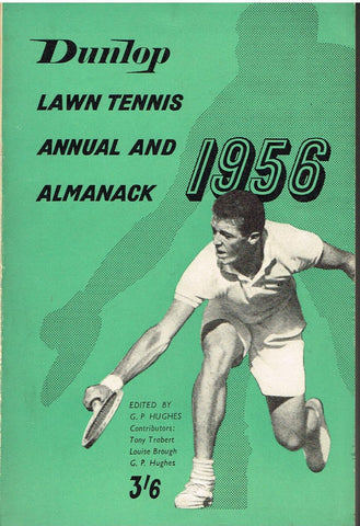 Dunlop Lawn Tennis Annual and Almanack 1956