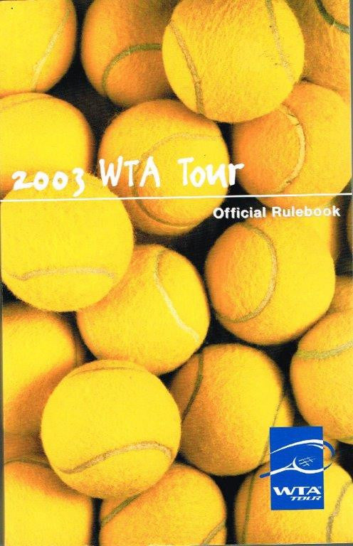 WTA Tour Official Rulebook 2003