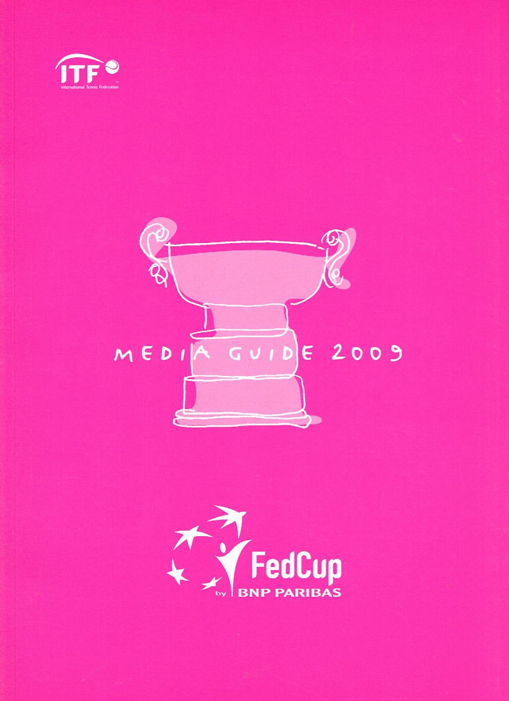 2009 Fed Cup Media Guide
