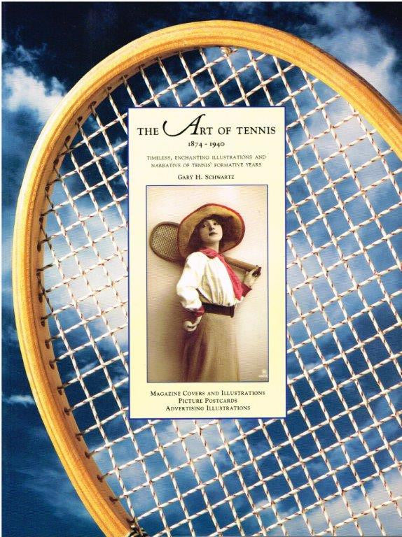 The Art of Tennis 1874 - 1940