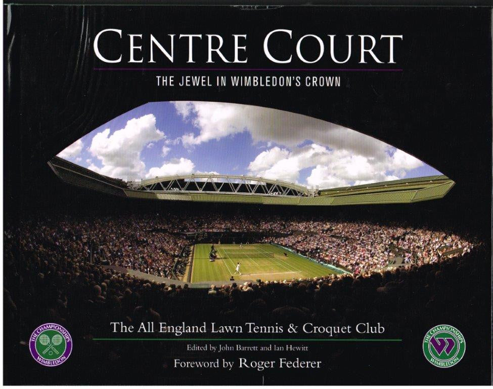 CENTRE COURT  The Jewel in Wimbledon's Crown (2009)