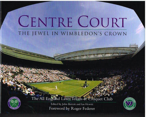 CENTRE COURT  The Jewel in Wimbledon's Crown (2010)