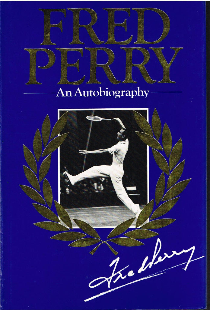 Fred Perry - An Autobiography
