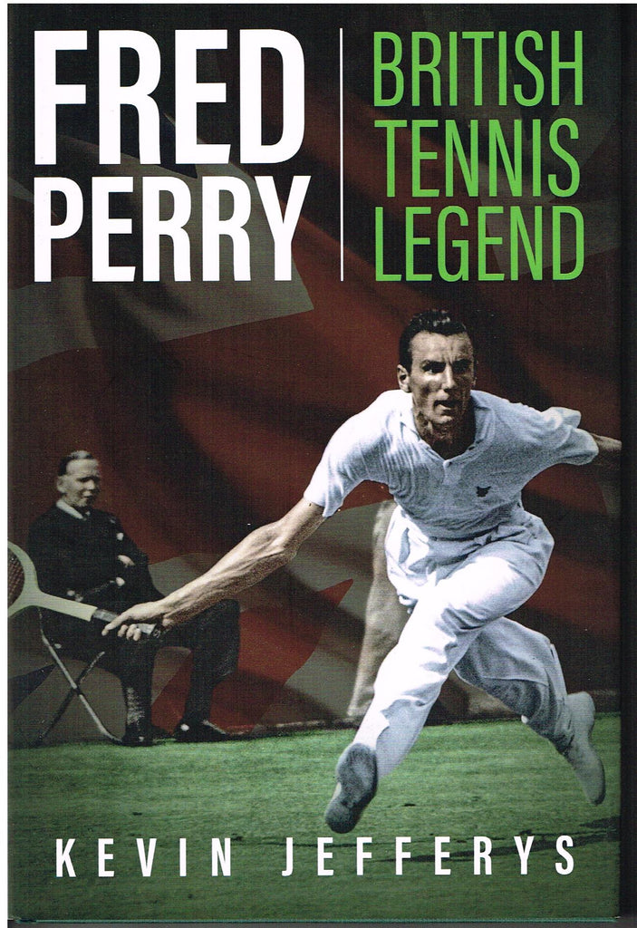 Fred Perry - British Tennis Legend
