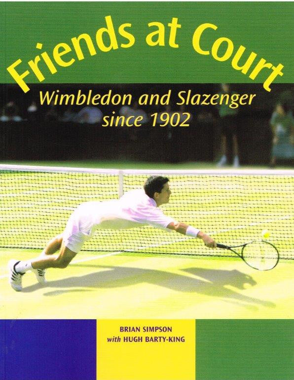 Friends at Court - Wimbledon and Slazenger Since 1902