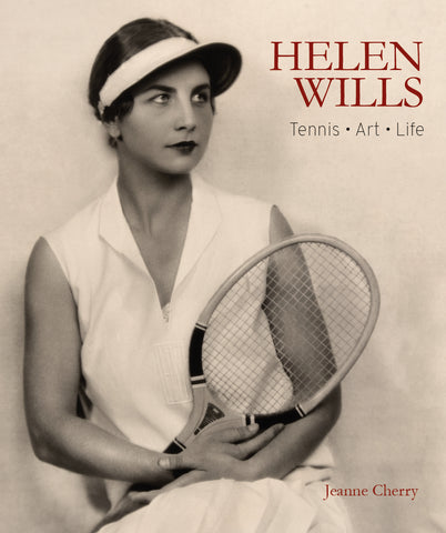 #2 BESTSELLER: HELEN WILLS  Tennis, Art, Life by Jeanne Cherry