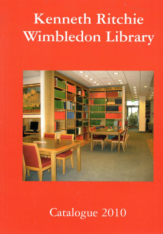 2010 Kenneth Ritchie Wimbledon Library Catalogue