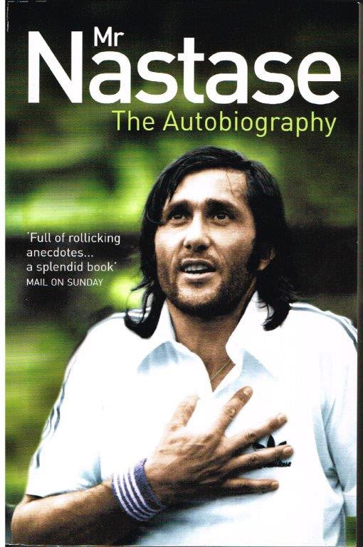 Mr Nastase - The Autobiography
