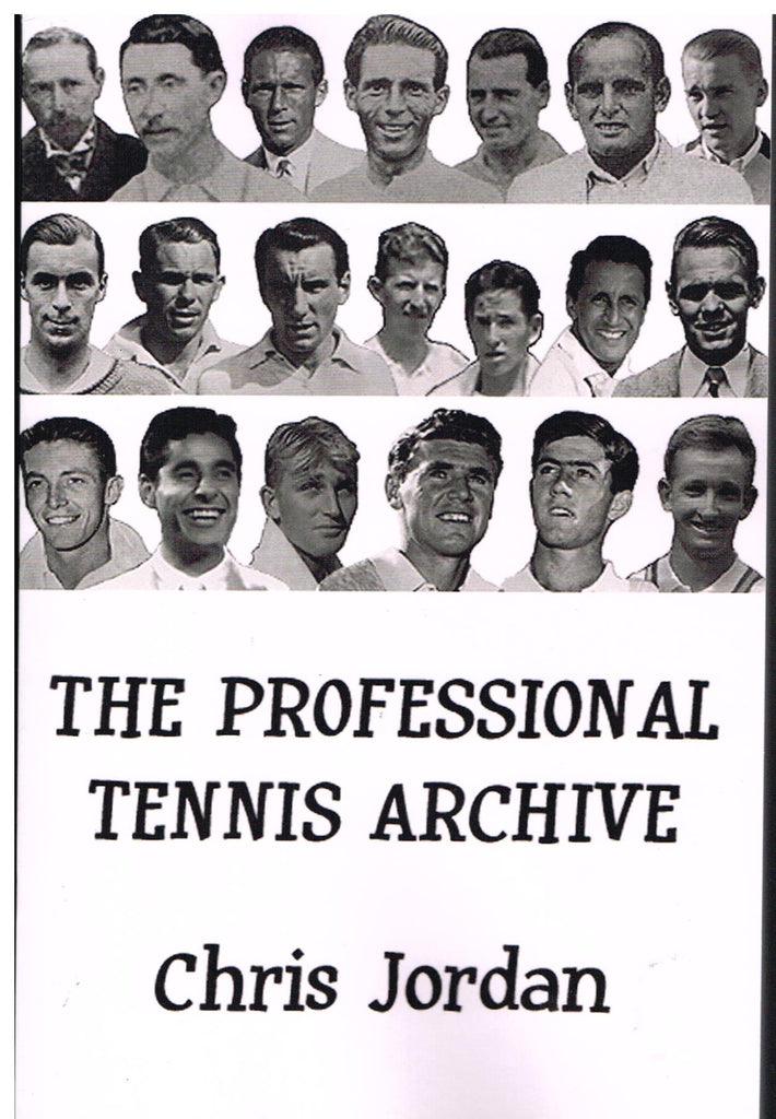 THE PROFESSIONAL TENNIS ARCHIVE by Chris Jordan
