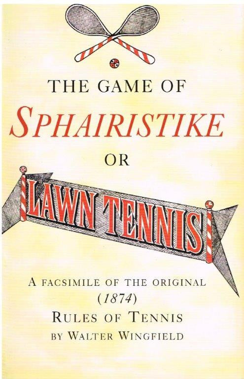 The Game of Sphairistike or Lawn Tennis