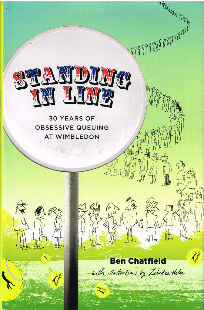 Standing in Line:  30 Years of Obsessive Queuing at Wimbledon