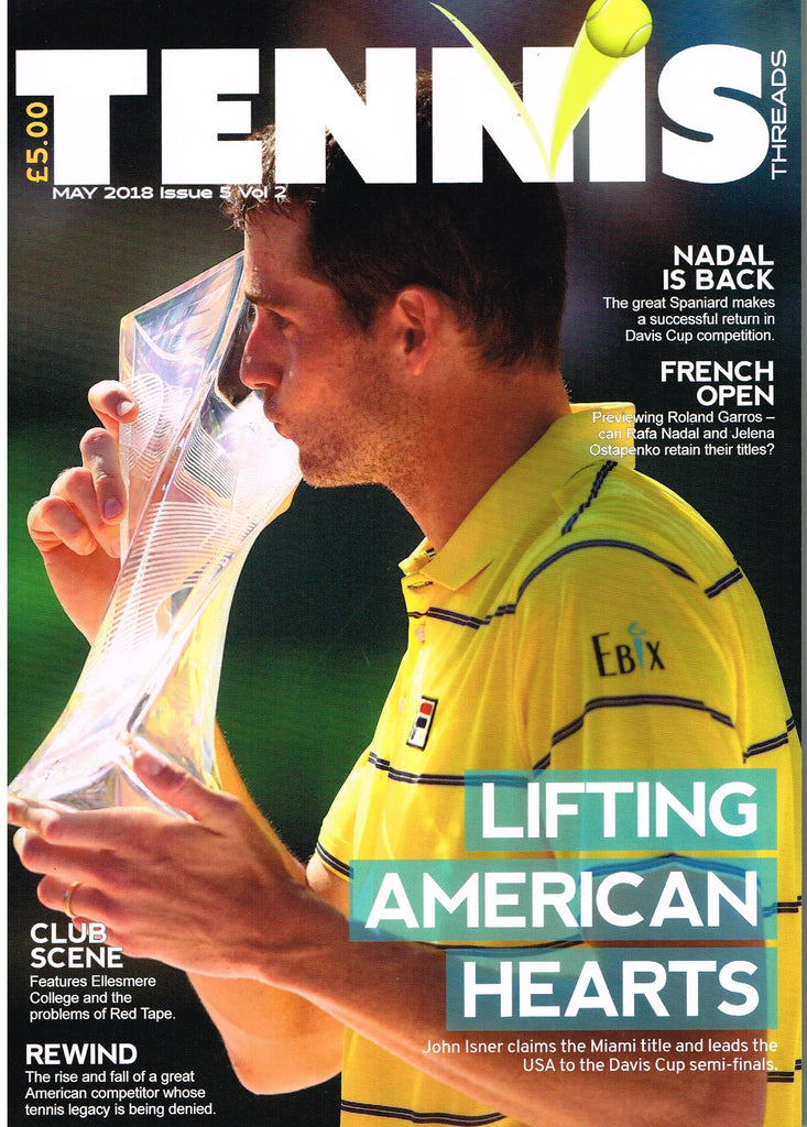 TENNIS THREADS MAGAZINE May 2018 Issue
