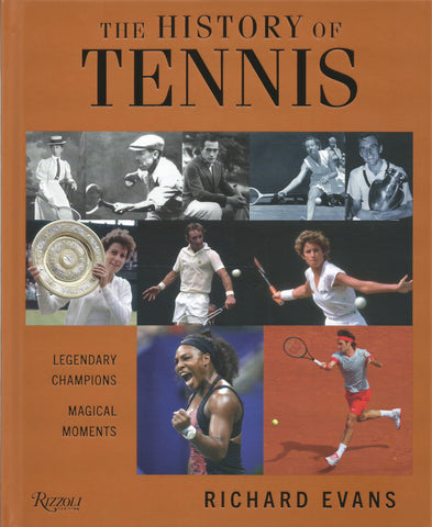 The History of Tennis by Richard Evans