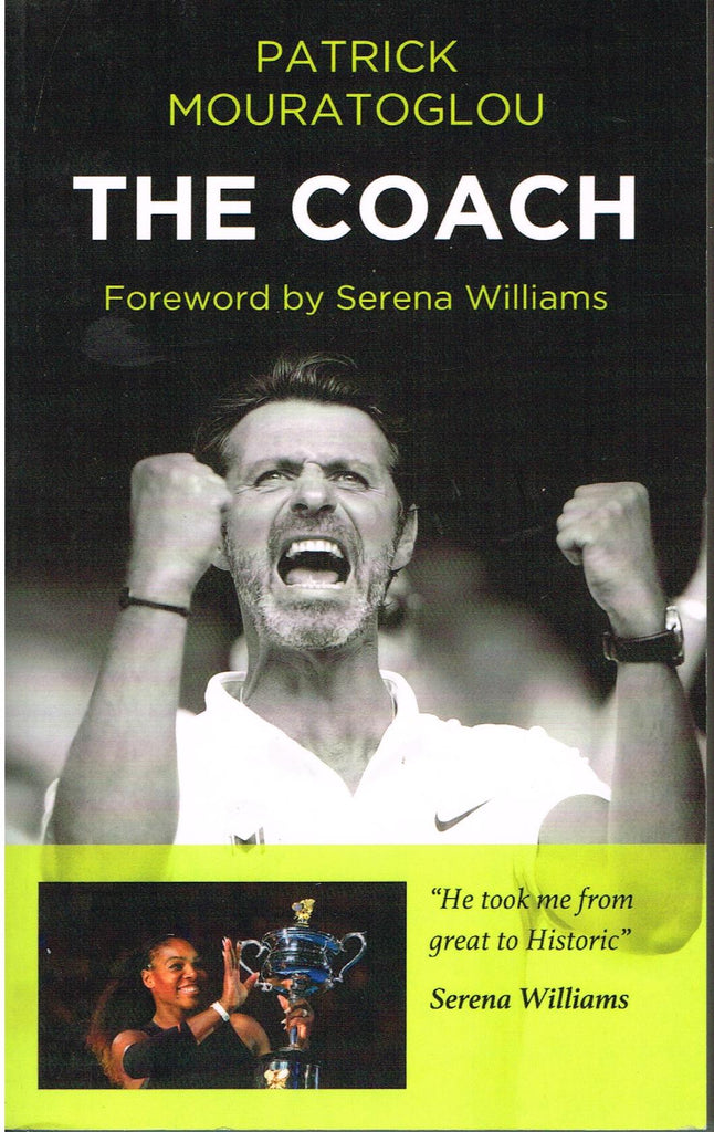 The Coach by Patrick Mouratoglou