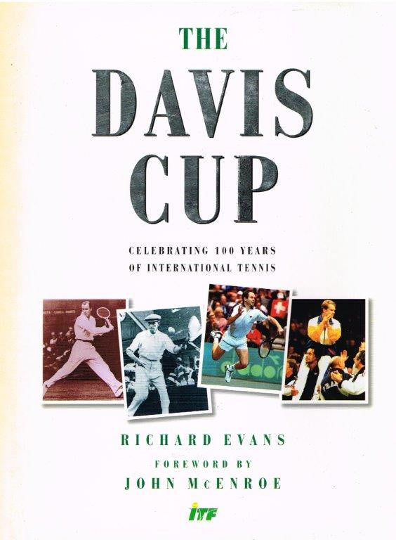 The Davis Cup - Celebrating 100 Years of International Tennis