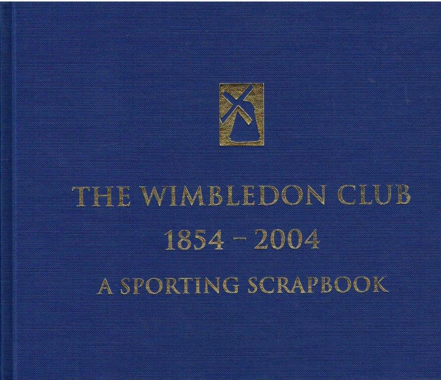 The Wimbledon Club 1854 - 2004