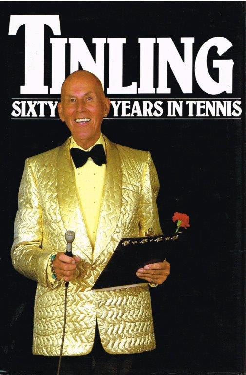Ted Tinling - Sixty Years in Tennis