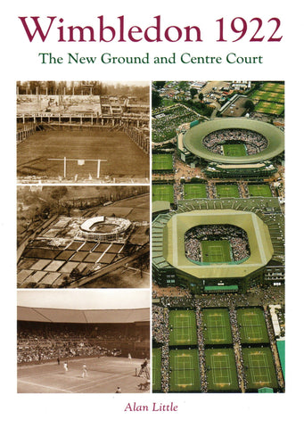 Wimbledon 1922: The New Ground and Centre Court