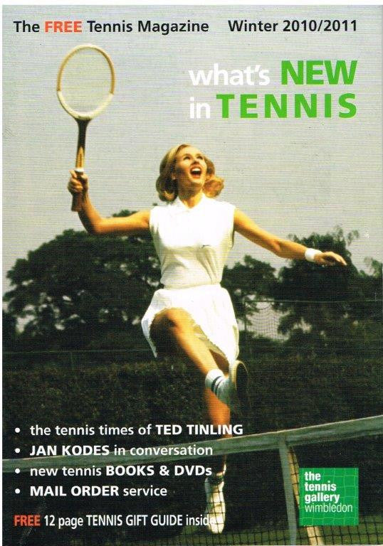 What's New in Tennis magazine Issue 3 - Winter 2010 / 2011