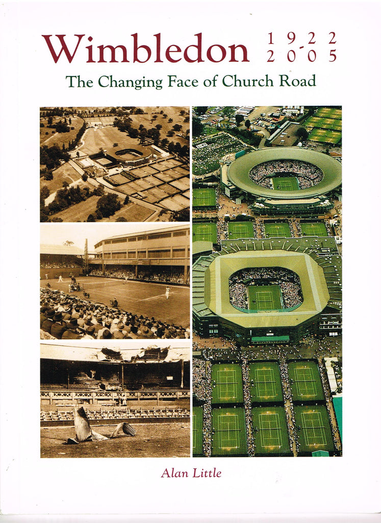 Wimbledon 1922-2005: The Changing Face of Church Road