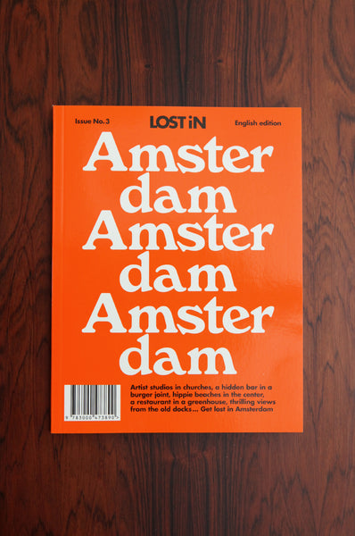 Lost In... Amsterdam Travel Guide