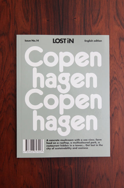 Lost In... Copenhagen Travel Guide