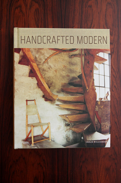 Handcrafted Modern by Leslie Williamson (Rizzoli)