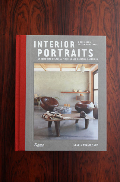 Interior Portraits by Leslie Williamson (Rizzoli)