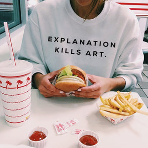 EXPLANATION KILLS ART SWEATSHIRT