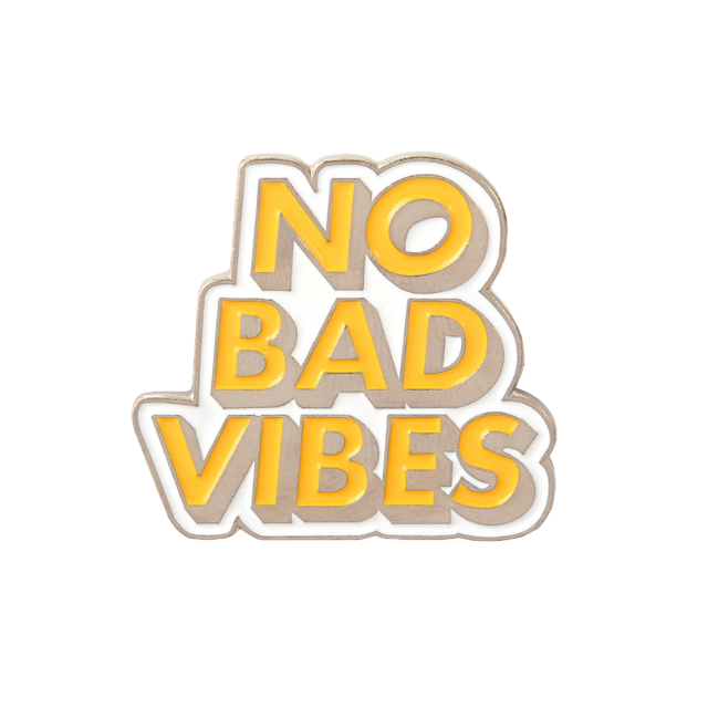 No Bad Vibes Pin