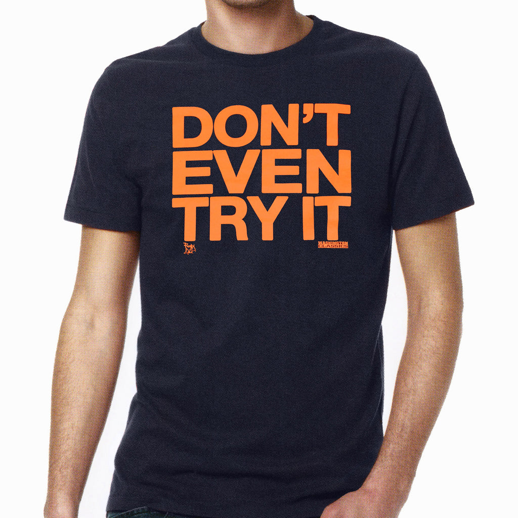 "//033// - Men's Navy ""Don't Even Try It"" Logo T-Shirt"