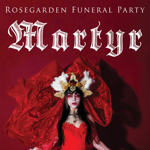 Rosegarden Funeral Party - Martyr
